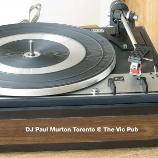 DJ Paul Murton Toronto @ The Vic Pub