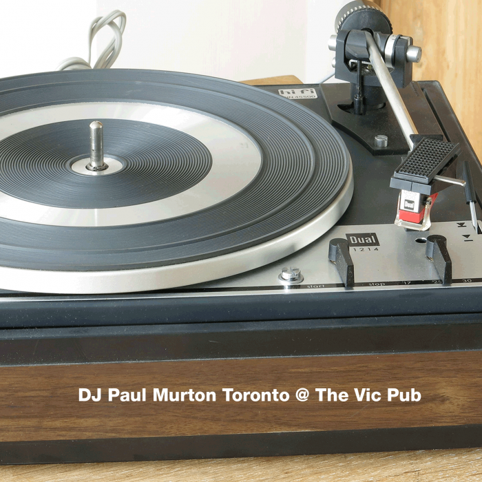 DJ Paul Murton Toronto @ The Vic Pub